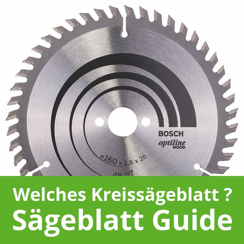 Welches Kreissägeblatt Guide