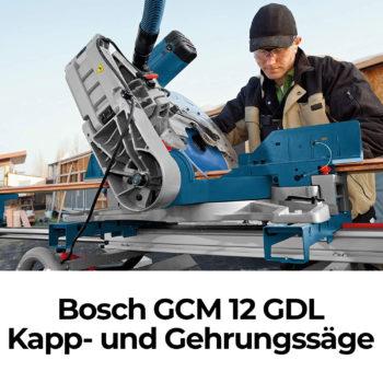 Bosch GCM 12 GDL Kapp- und Gehrungssäge Test